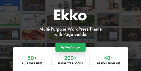 [GET] Nulled Ekko v2.6 - Multi-Purpose WordPress Theme with Page Builder
