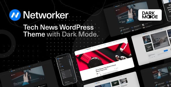 [GET] Nulled Networker v1.0.7 - Tech News WordPress Theme with Dark Mode
